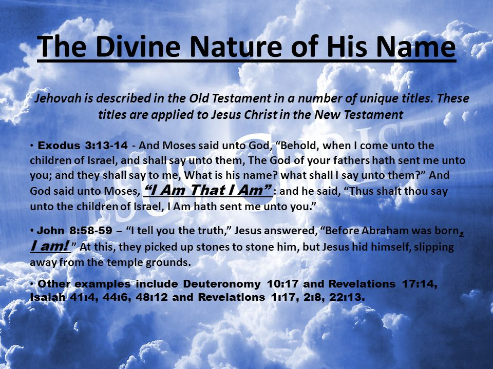 The Divine Nature of His Name