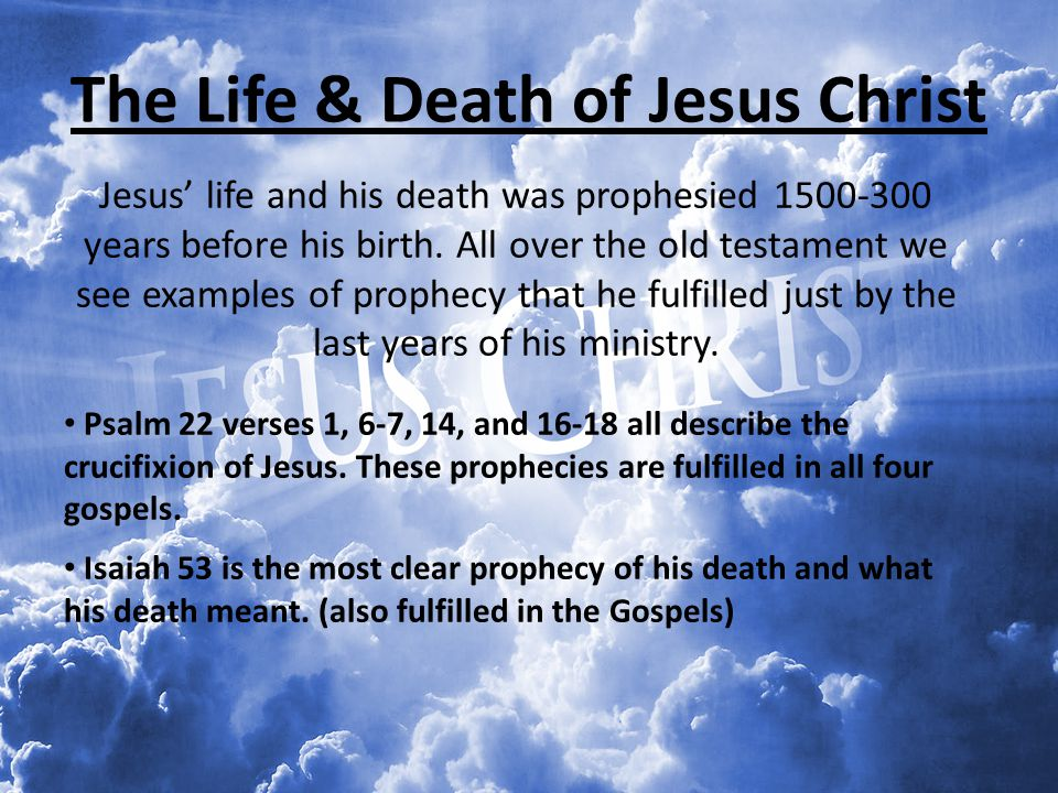 The Life & Death of Jesus Christ
