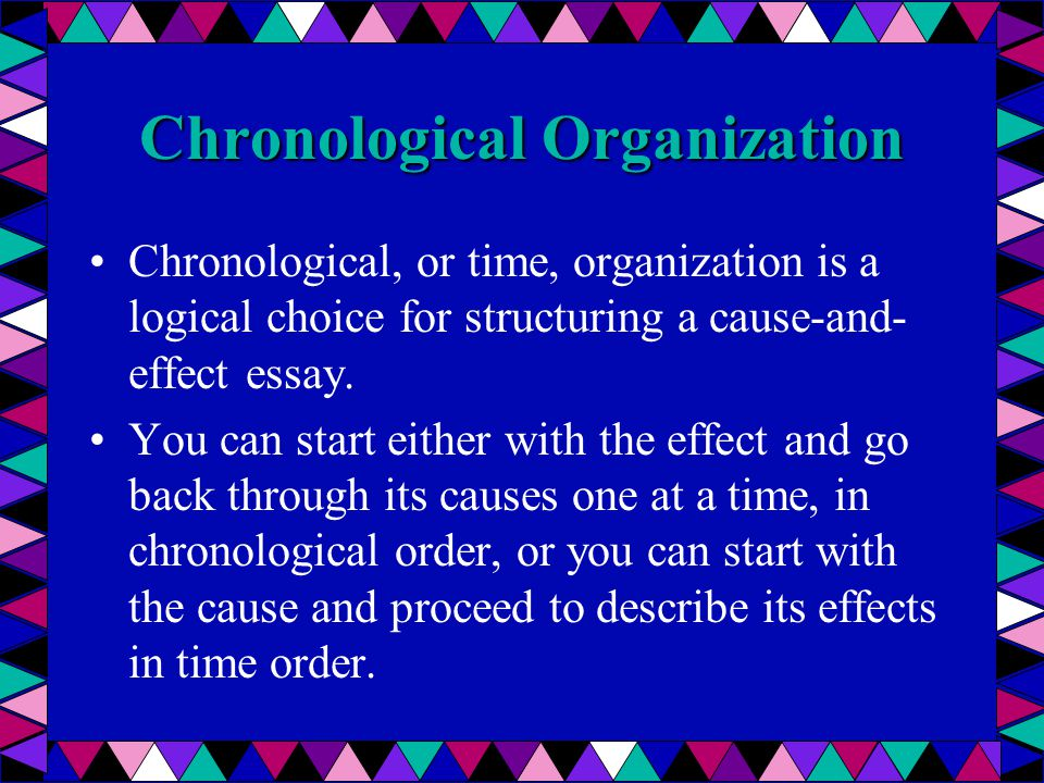 Cause effect essay chronological order