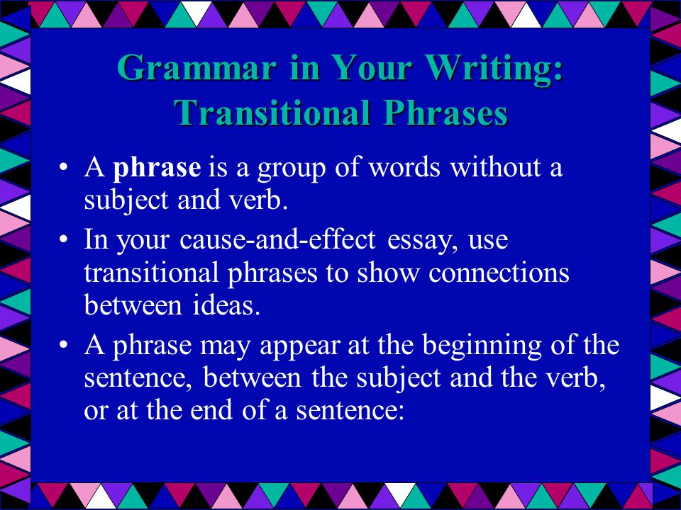 exposition cause and effect essay ppt  40 grammar