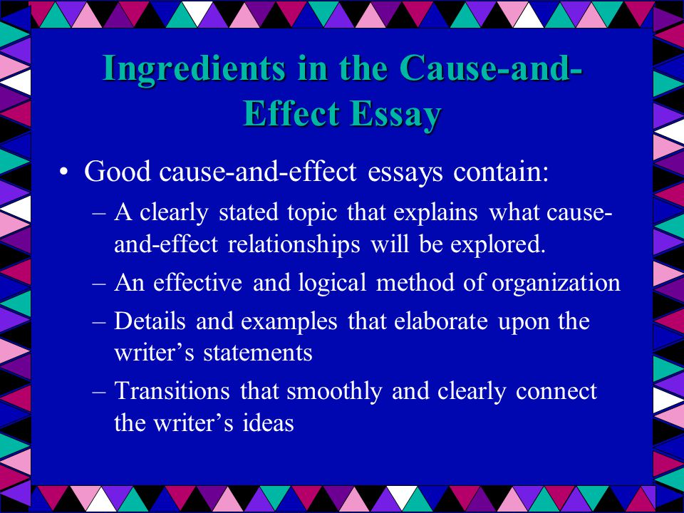 good cause essays The process of writing a good cause and effect essay starts with choosing an outstanding cause and effect essay topic when making your choice, make sure to.