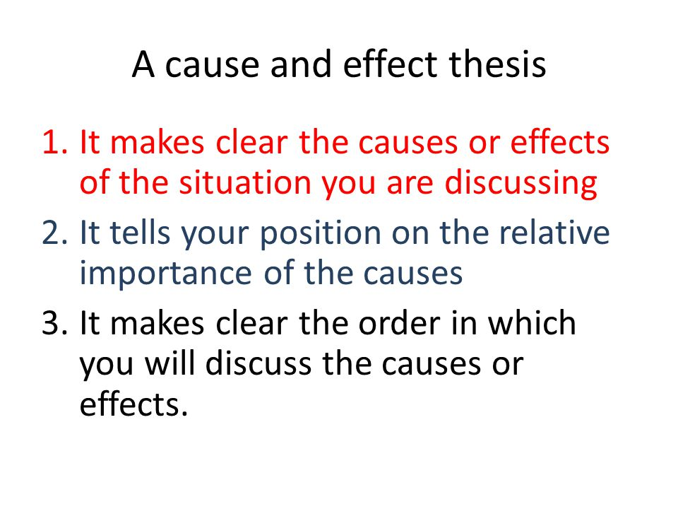 Cause And Effect Essays  Ppt Download A Cause And Effect Thesis