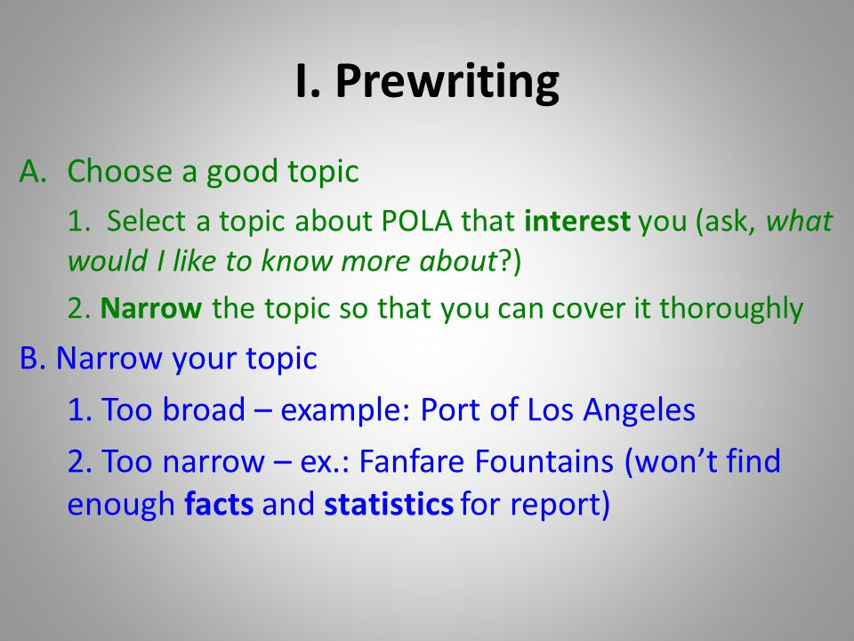research paper port of los angeles ppt i prewriting choose a good topic b narrow your topic