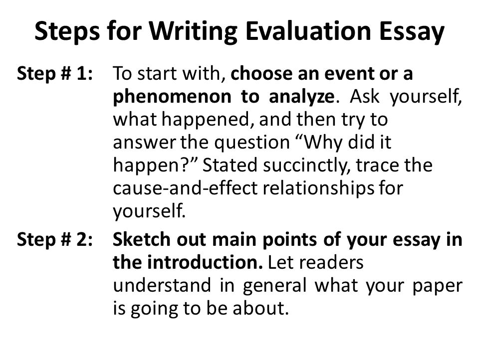 recap what is evaluation essay ppt  steps for writing evaluation essay
