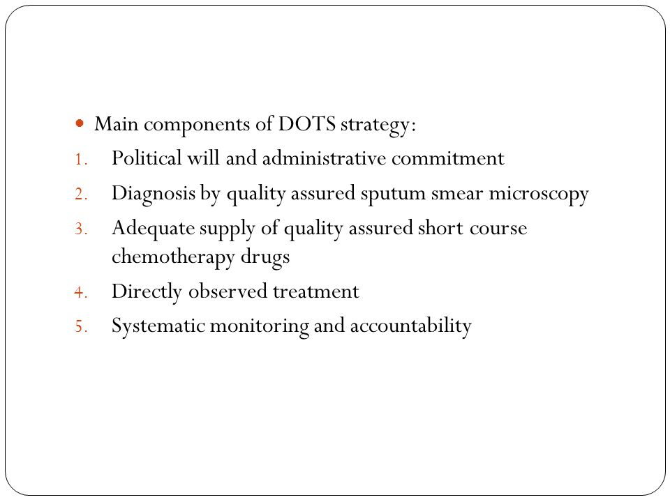 Main components of DOTS strategy: