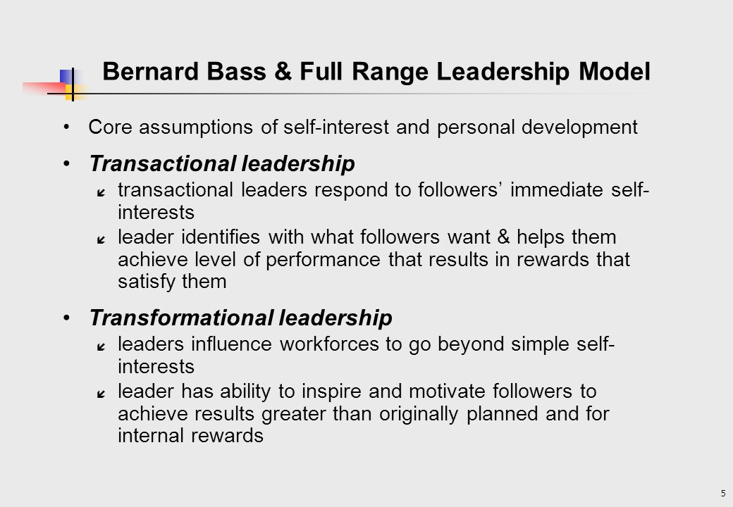 bass model leadership Transformational leadership―first introduced by james macgregor burns and extended by bernard bass―is about visionary leadership that has a positive unifying effect on people (also see kotter's 8-step change model.