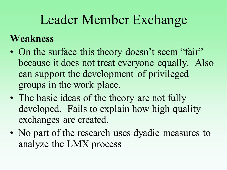 leader member exchange theory of leadership essay Leader-member exchange theory lmx is about this area so, what is leaders-member exchange theory studies that lead to lmx theory lmx and leadership making.