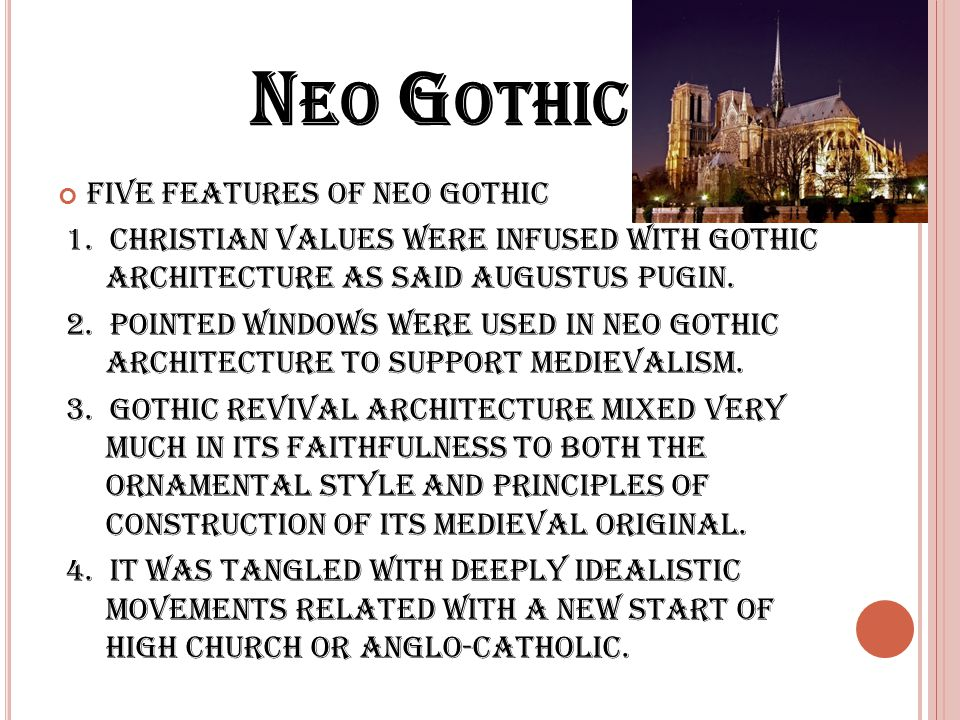 Neo Gothic Five Features Of