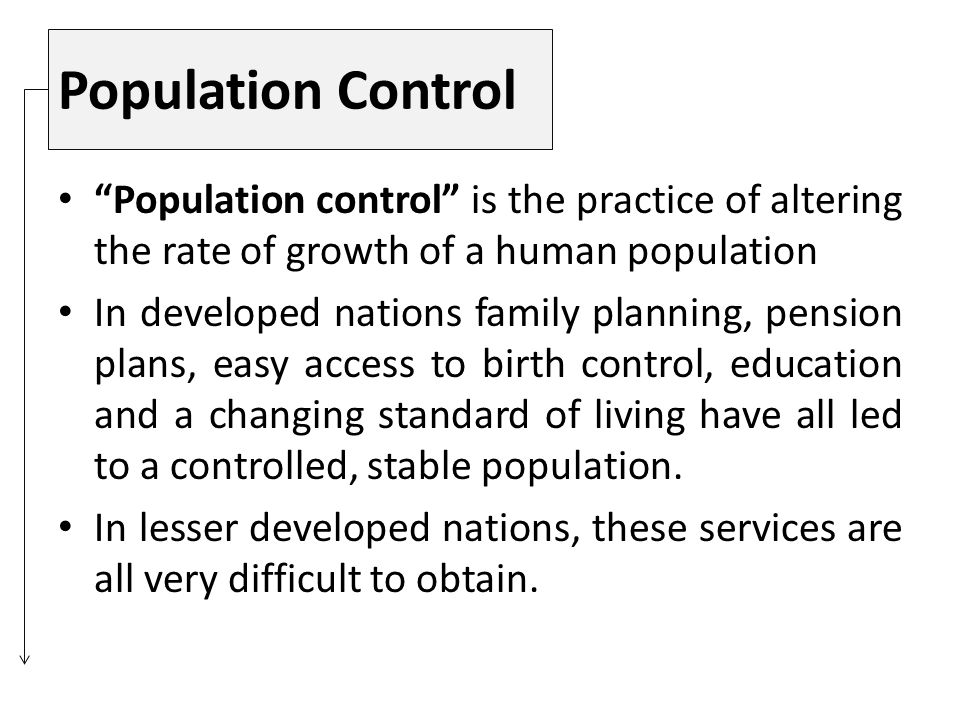 Attempts to control population growth are
