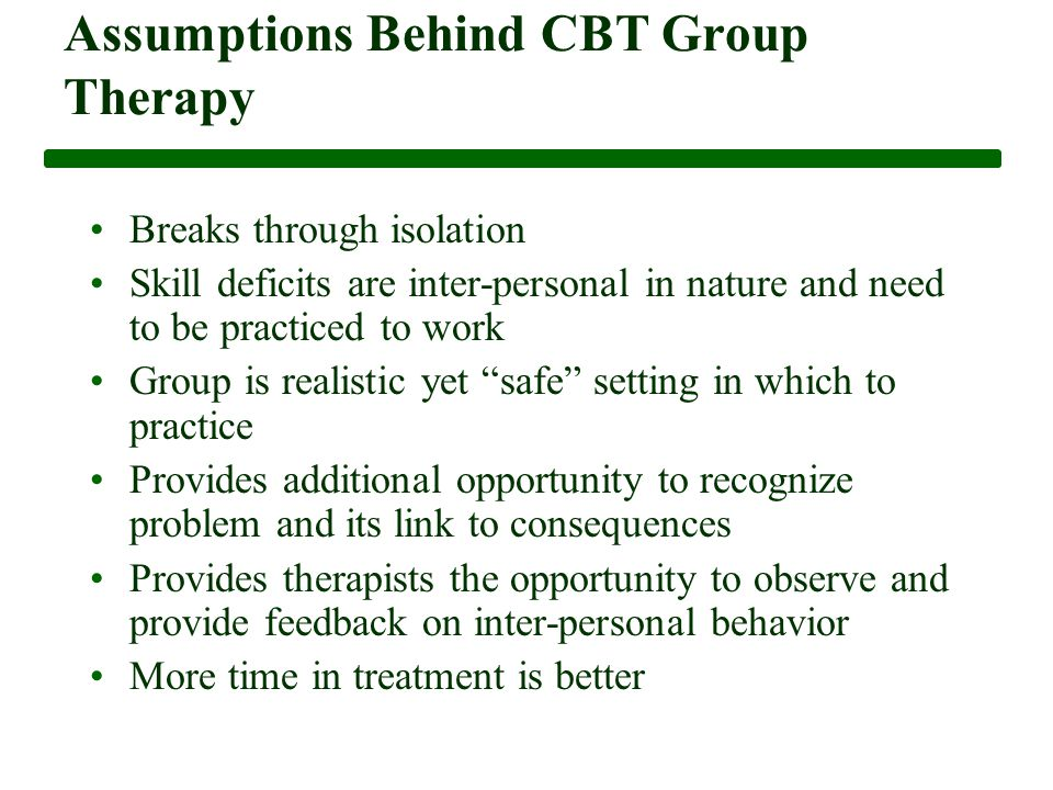 group therapy assumptions essay The target group or populations in which this research will address include   assumptions of cognitive behavioral therapy were initially developed by albert  ellis.