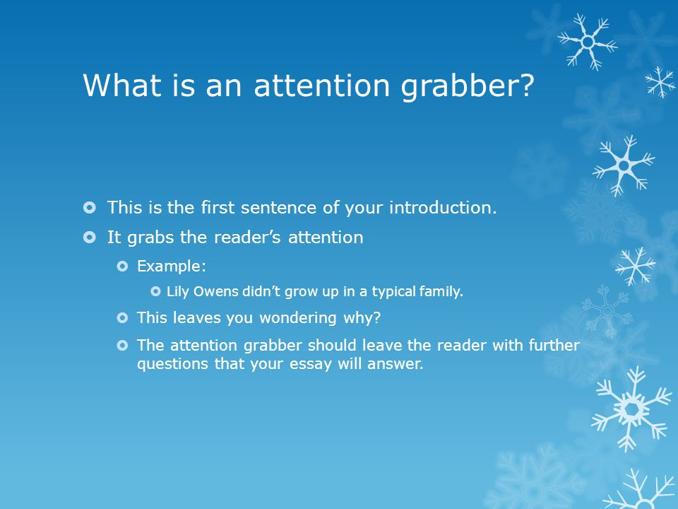 what are good attention grabbers for essays
