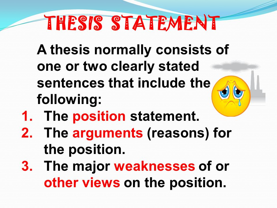 thesis position How to write a paper topic proposal & thesis statement  you need to convey that position or claim in a thesis statement in your research paper.