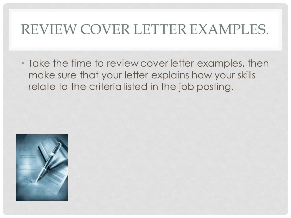 Review cover letter examples.