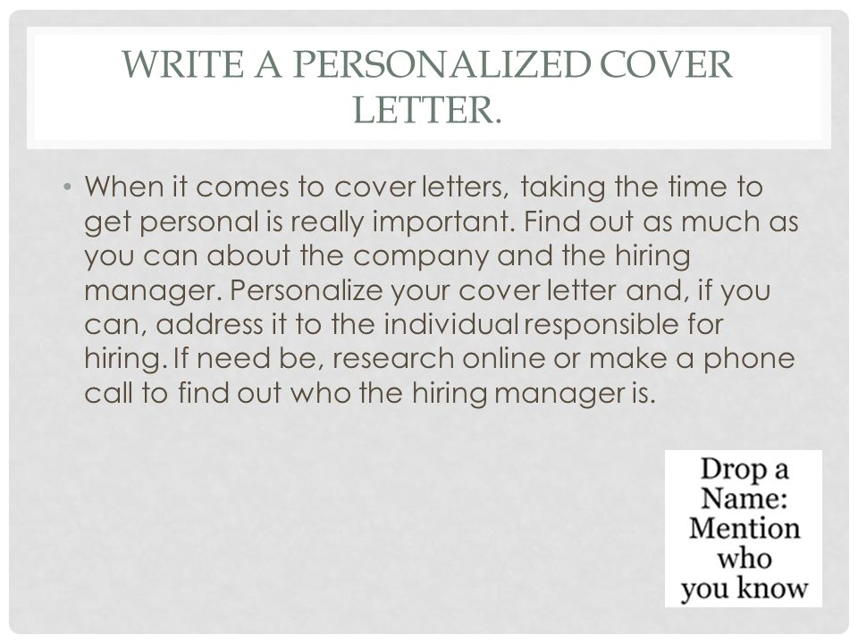 Write A Personalized Cover Letter.