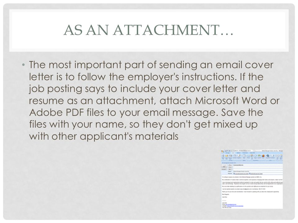 As an attachment…