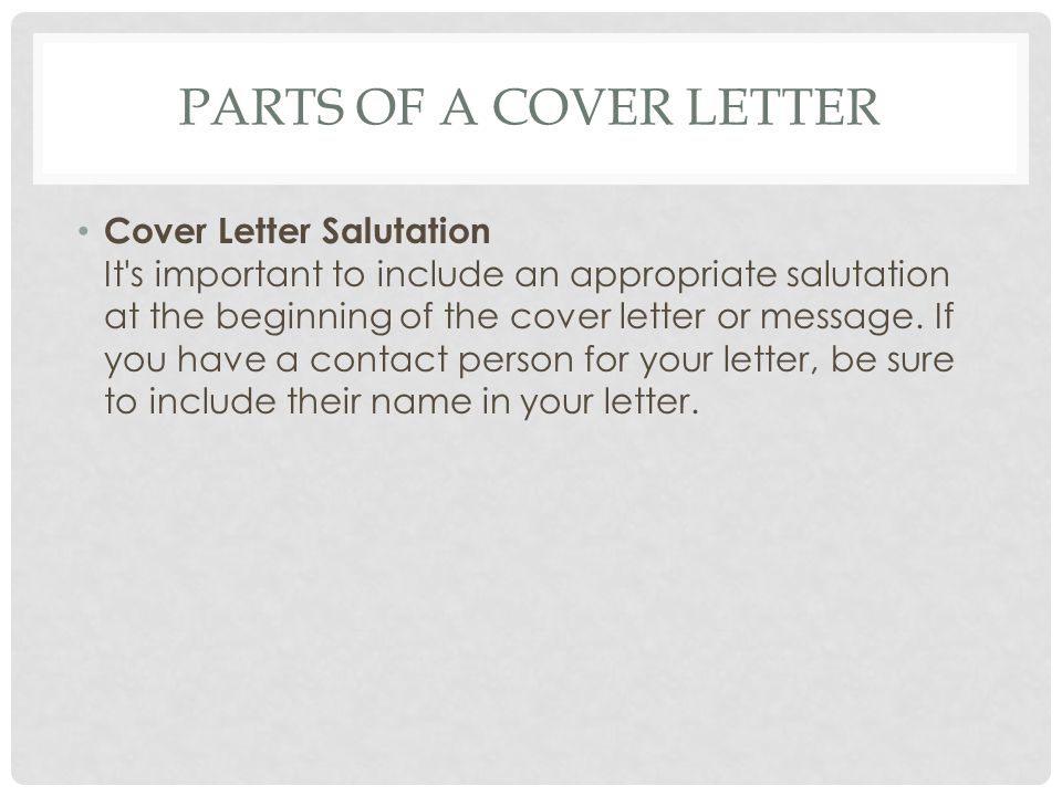 Parts Of A Cover Letter  Cover Letter Salutation