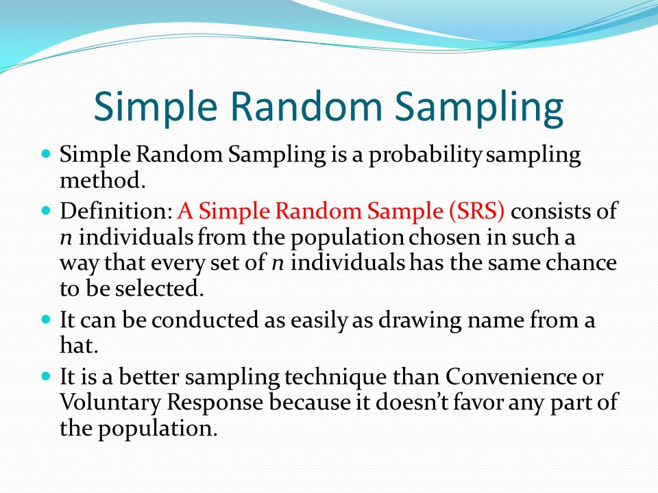 random sampling definition in research Populations: definition you plan to use to answer research questions equal opportunity to be selected for the sample: random selection = from all.