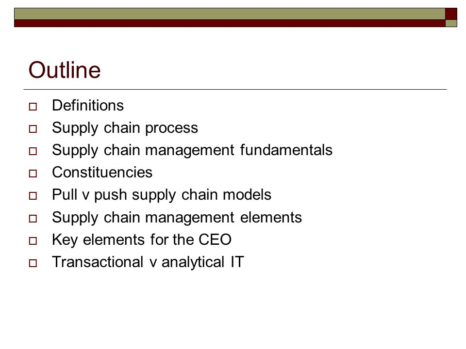 Outline Definitions Supply chain process