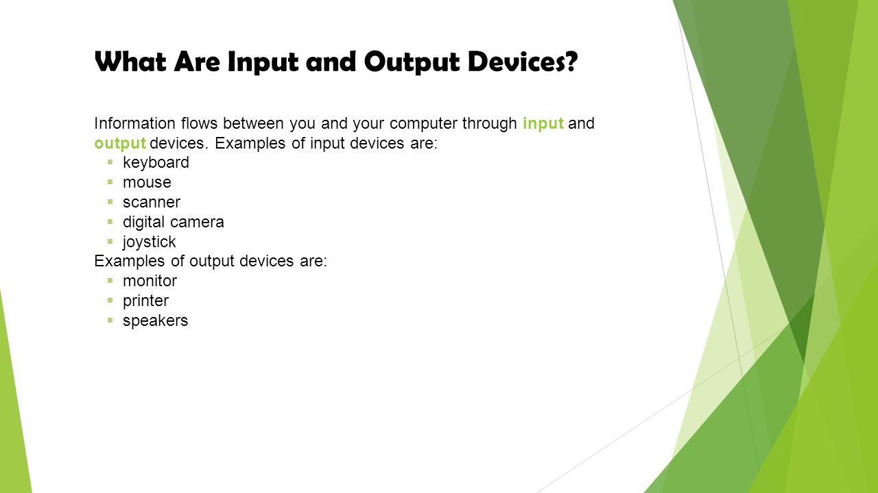 What Are Input and Output Devices