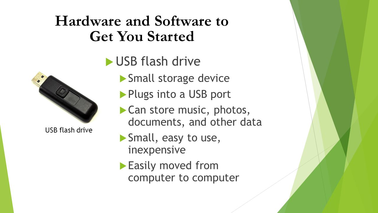 Hardware and Software to Get You Started