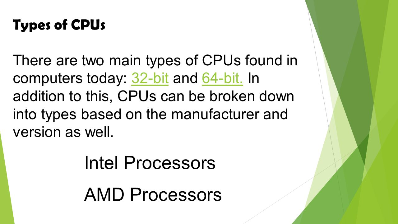 Intel Processors AMD Processors Types of CPUs