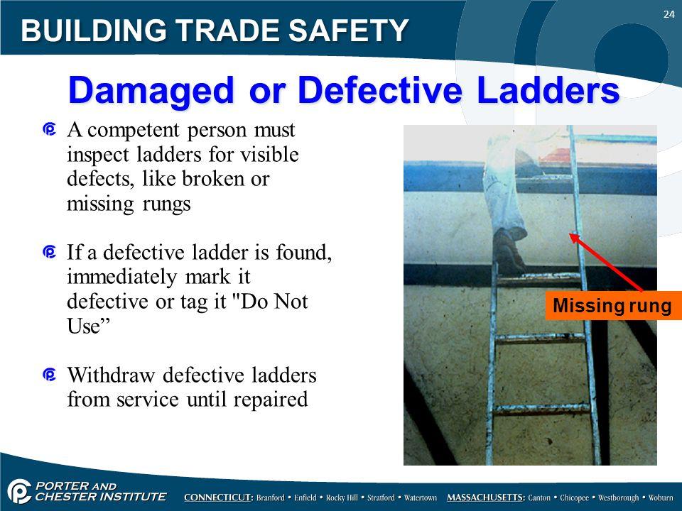 Damaged Or Defective Ladders on Ladder Diagram