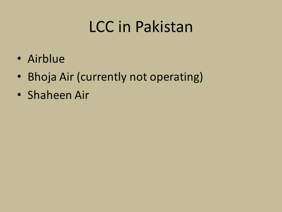 LCC in Pakistan Airblue Bhoja Air (currently not operating)