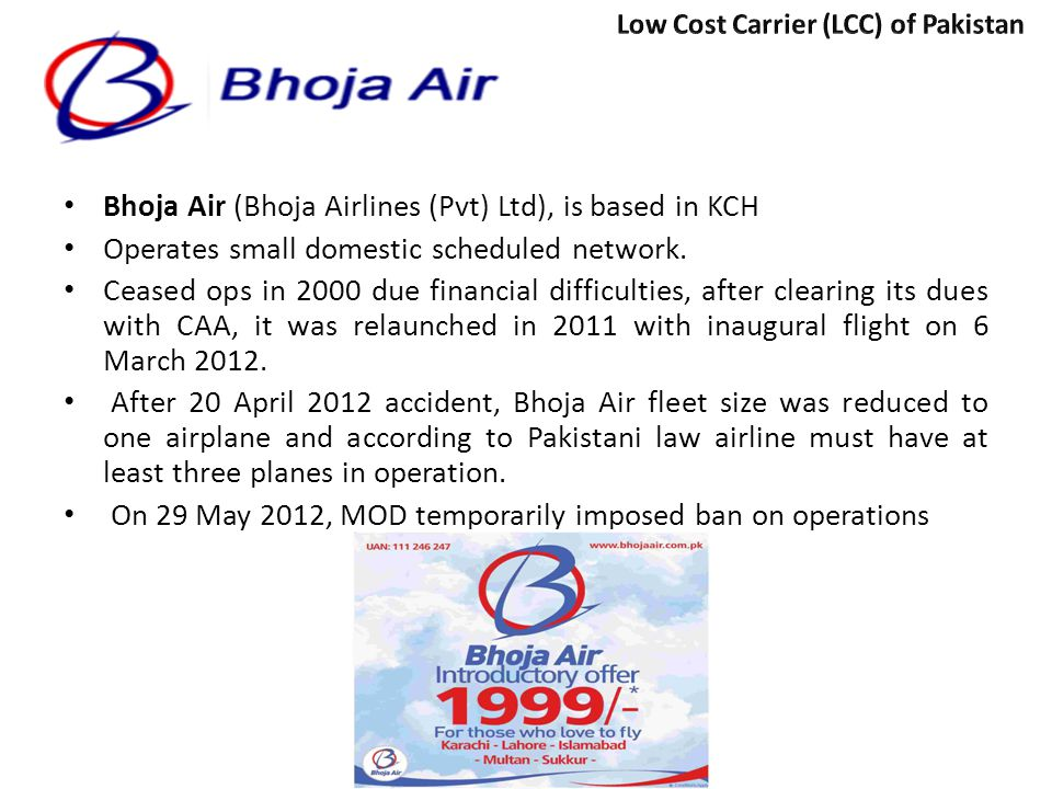 Bhoja Air (Bhoja Airlines (Pvt) Ltd), is based in KCH