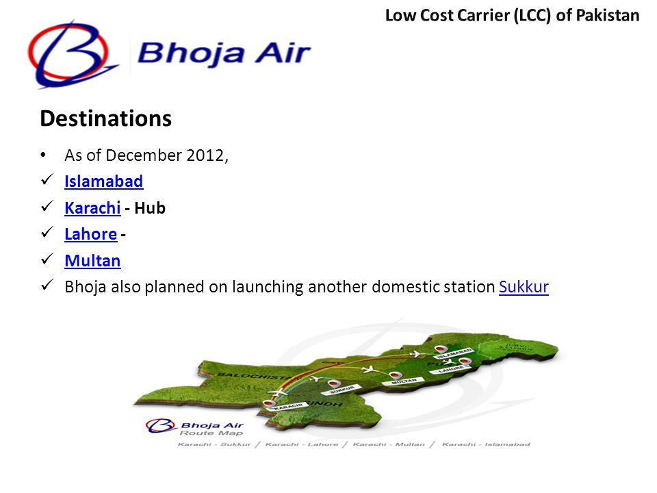 Destinations Low Cost Carrier (LCC) of Pakistan As of December 2012,