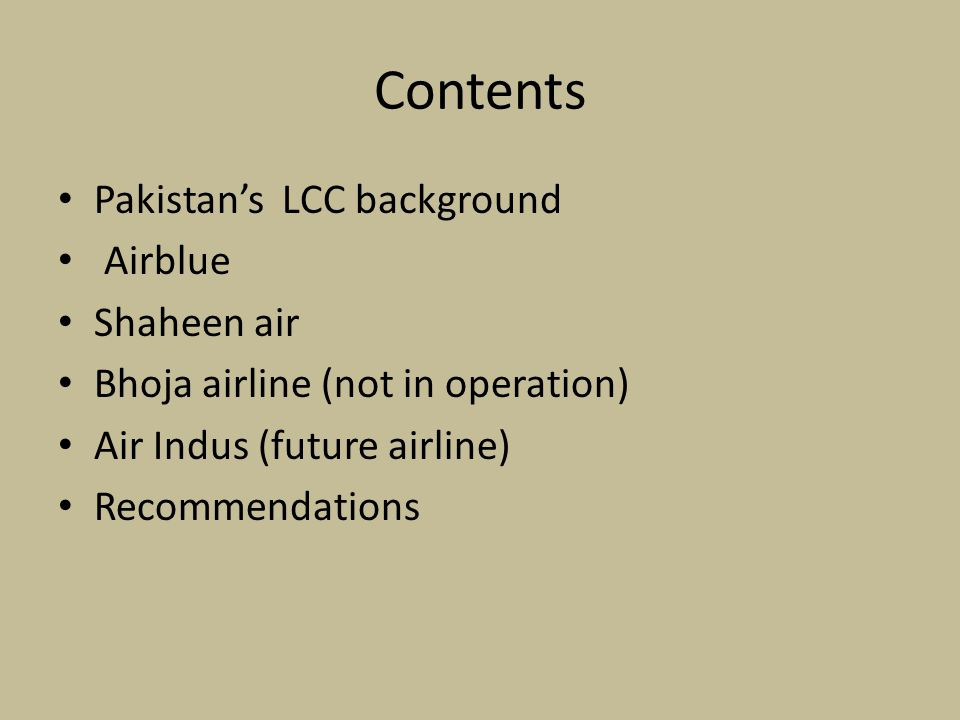 Contents Pakistan's LCC background Airblue Shaheen air