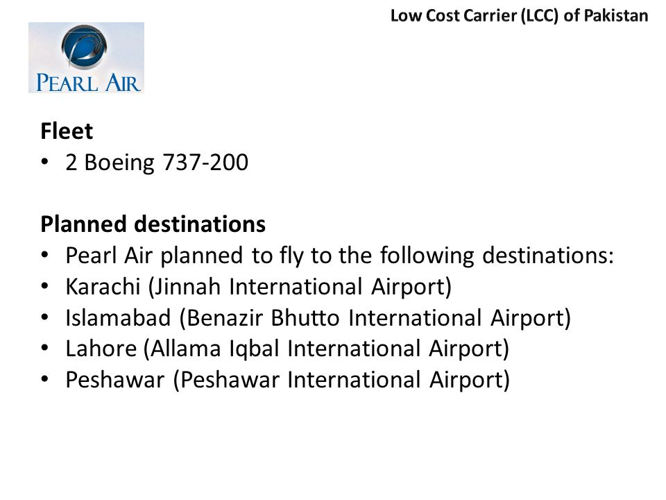 Pearl Air planned to fly to the following destinations: