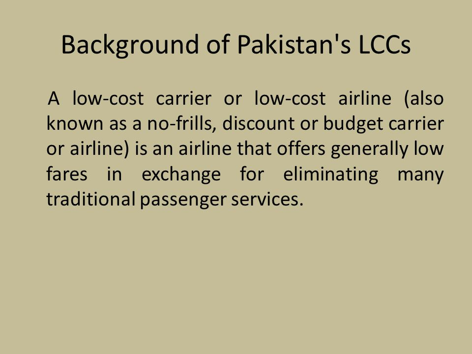 Background of Pakistan s LCCs
