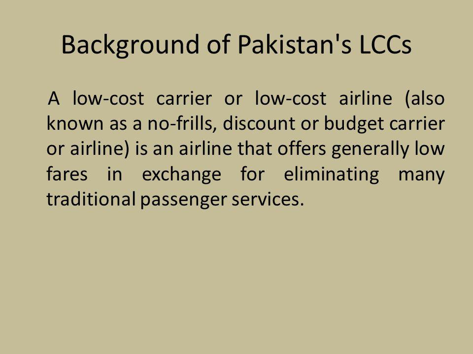 Background of Pakistan s LCCs