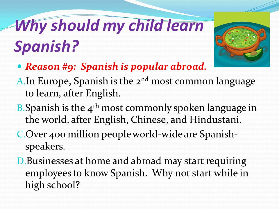 Why Should My Child Learn Spanish Ppt Video Online Download - Most popular language in world after english