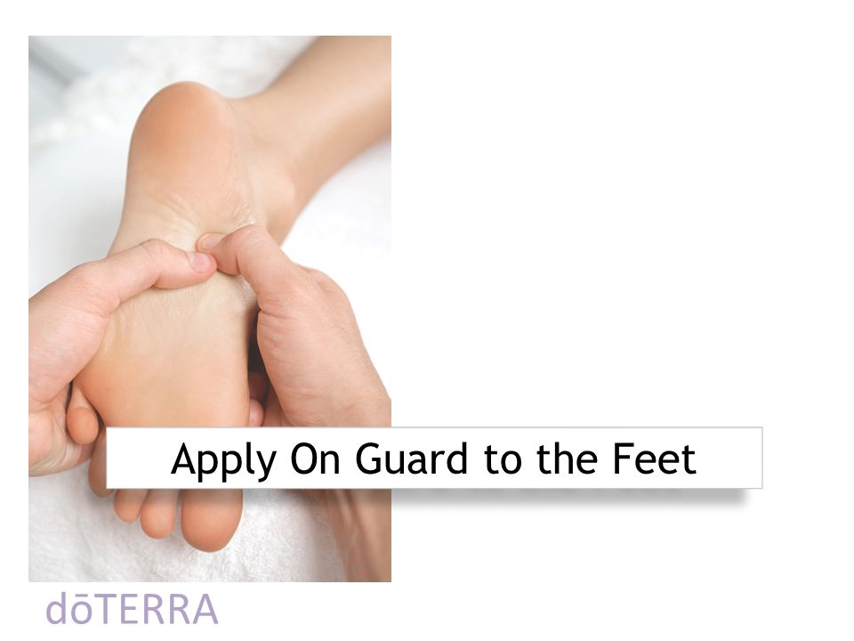 Apply On Guard to the Feet
