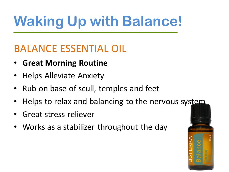 Waking Up with Balance! BALANCE ESSENTIAL OIL Great Morning Routine
