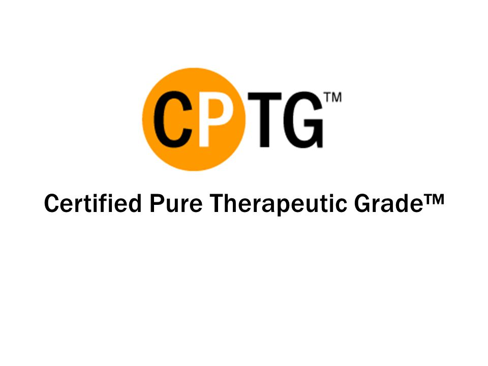 Certified Pure Therapeutic Grade™