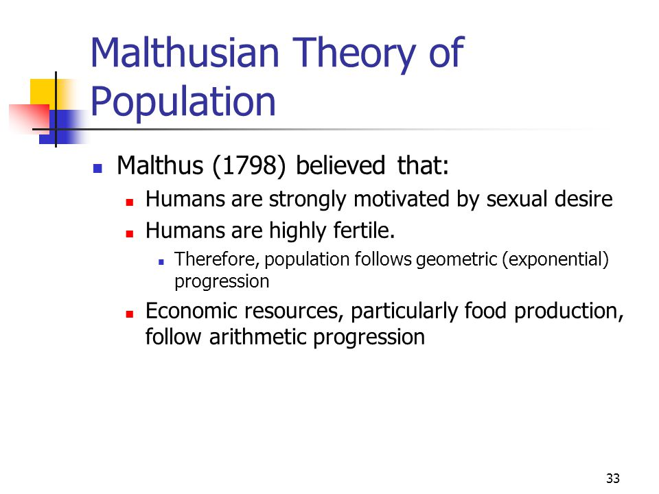 weakness of malthusian theory of population Thomas robert malthus, 1766 the natural wage version of malthus's population theory and an expanded version of malthus's the malthusian theory.