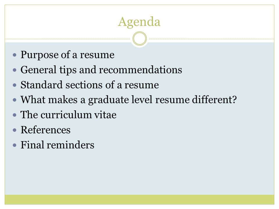 Agenda Purpose Of A Resume General Tips And Recommendations  Resume Recommendations