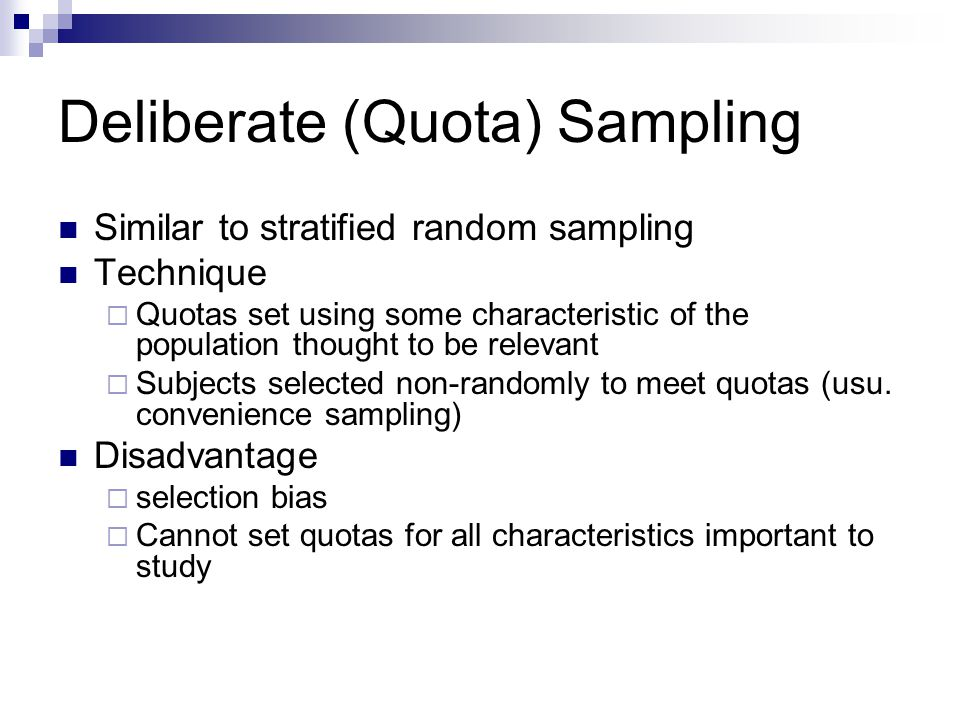 quota sampling in research Chapter 8: quantitative sampling is an improvement over haphazard sampling in quota is a special sampling technique used in research projects in.