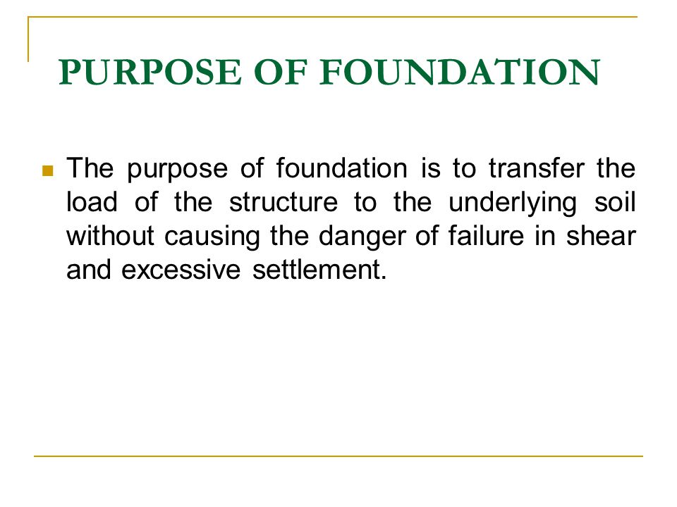 PURPOSE OF FOUNDATION