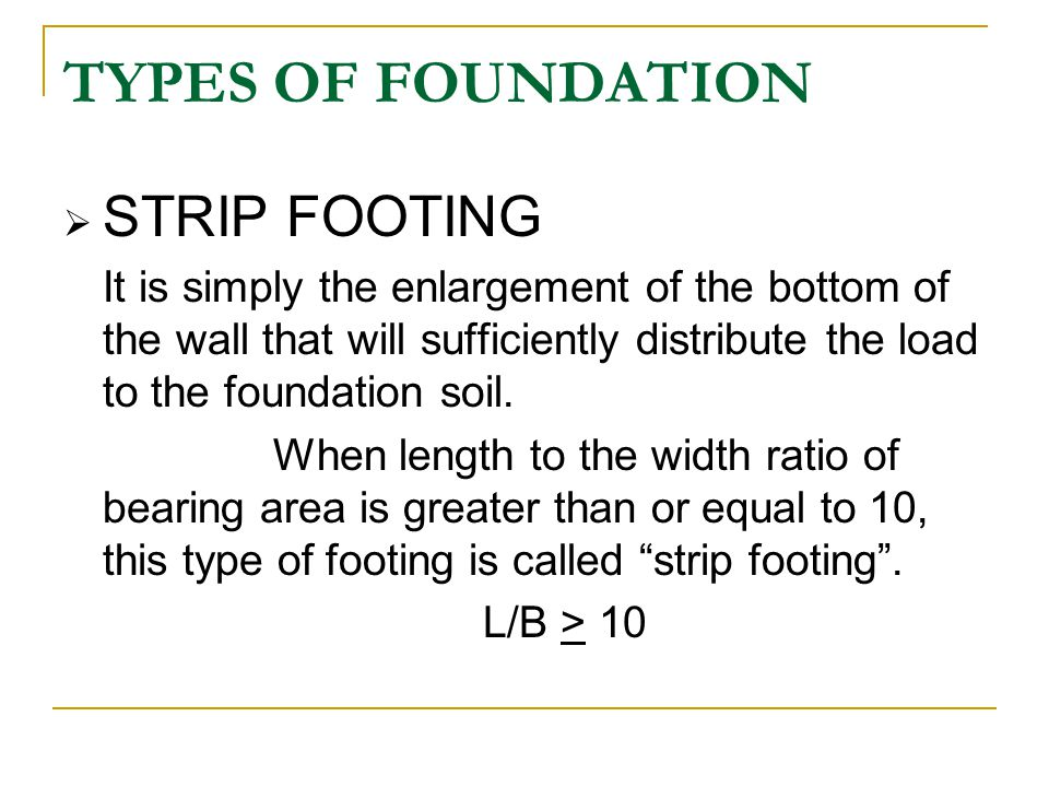 TYPES OF FOUNDATION STRIP FOOTING