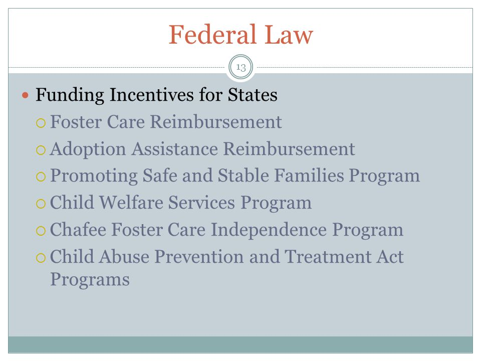 Federal Law Funding Incentives for States Foster Care Reimbursement