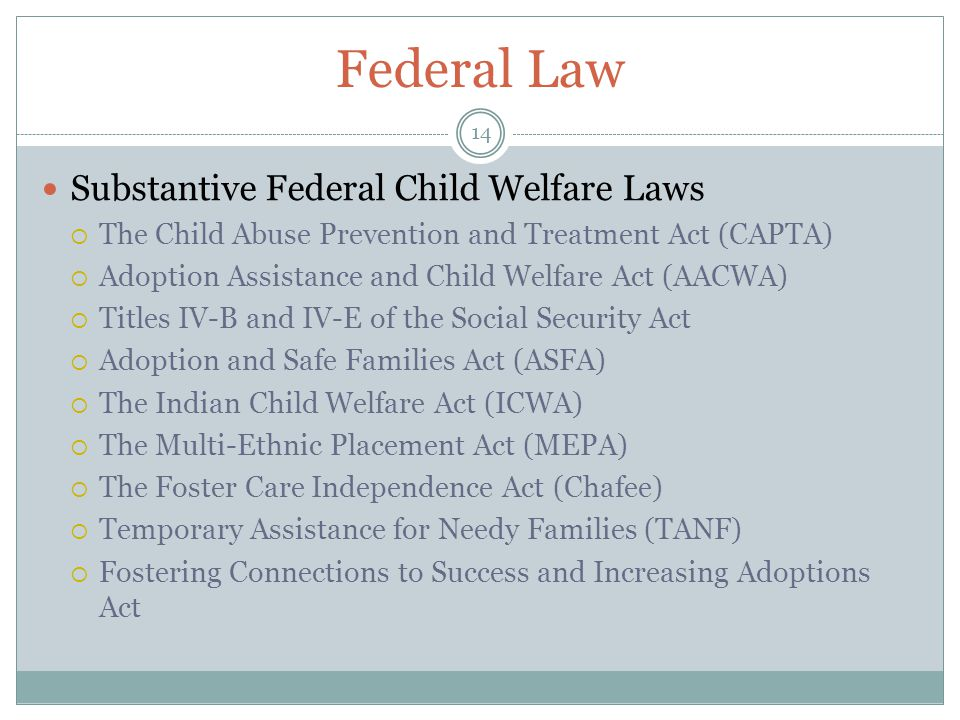 Federal Law Substantive Federal Child Welfare Laws