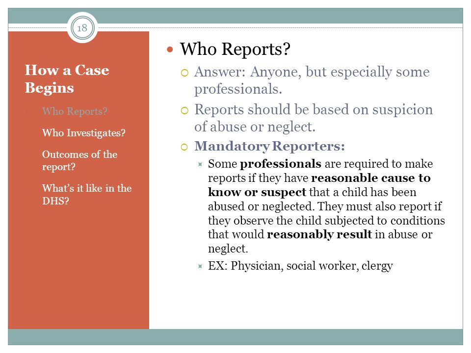 Who Reports Answer: Anyone, but especially some professionals.