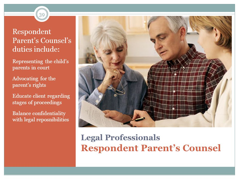 Legal Professionals Respondent Parent's Counsel