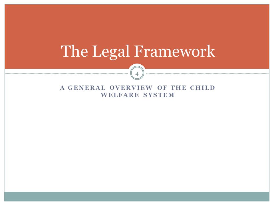 A General Overview of the Child Welfare system