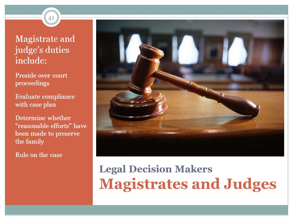 Legal Decision Makers Magistrates and Judges