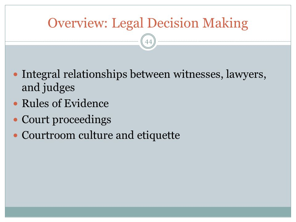 Overview: Legal Decision Making