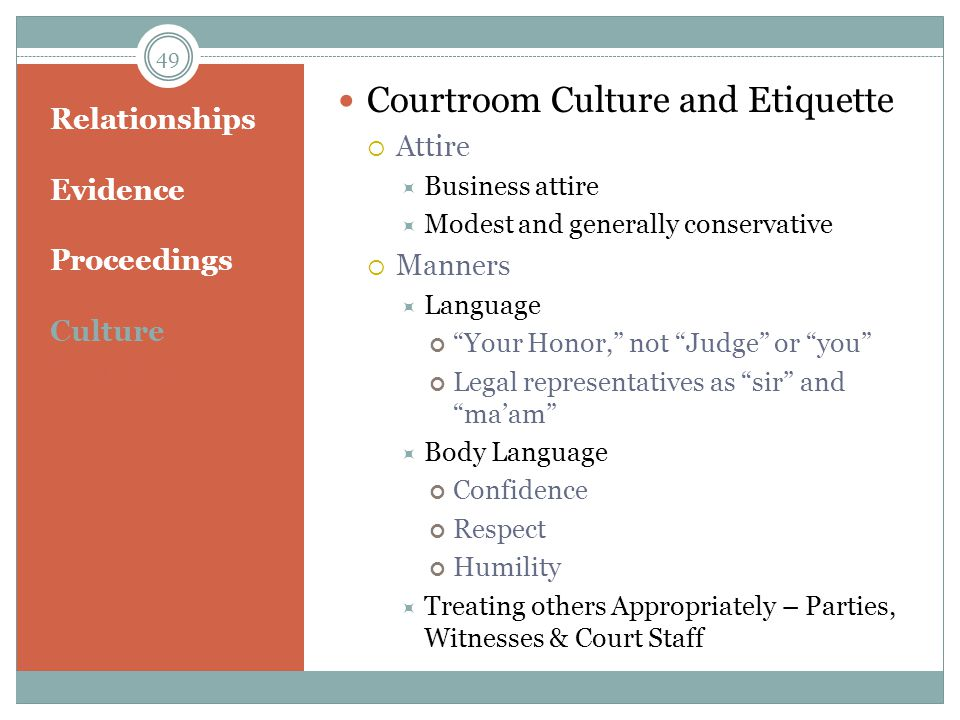 Relationships Evidence Proceedings Culture Etiquette